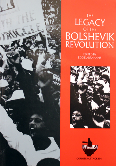 The Legacy of the Bolshevik Revolution